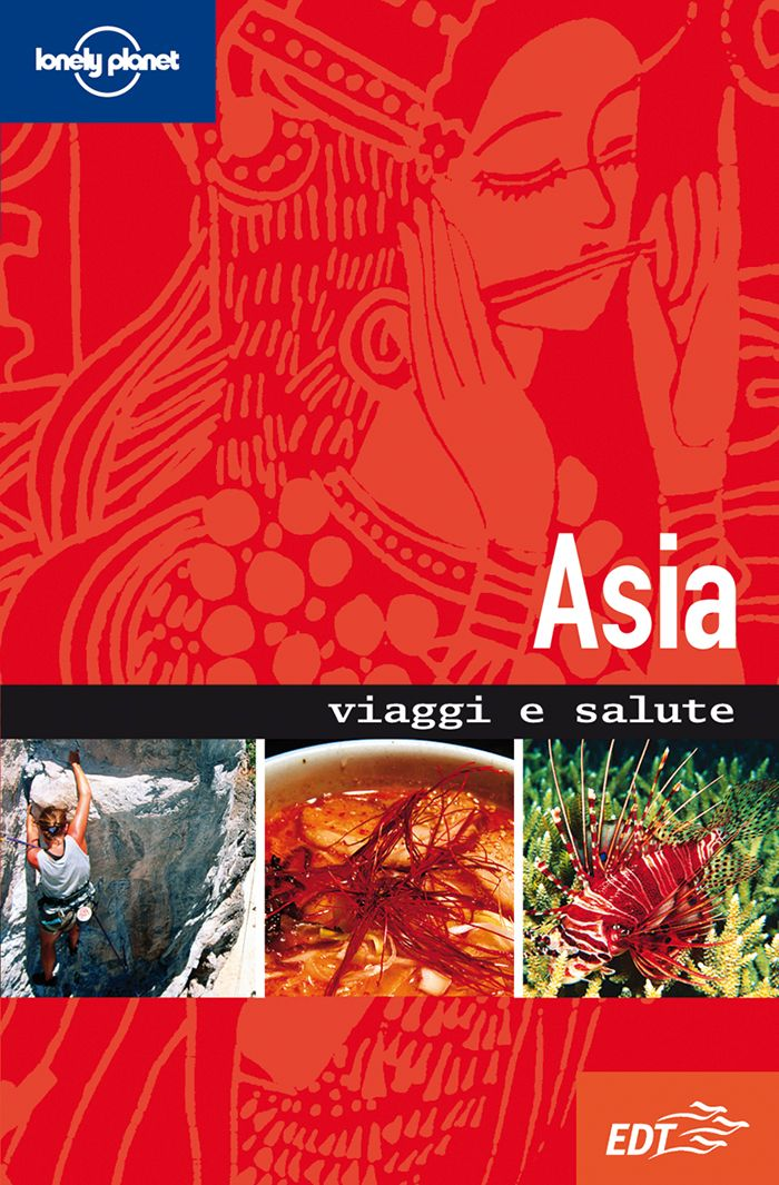 Asia - Viaggi e salute - Guida di viaggio