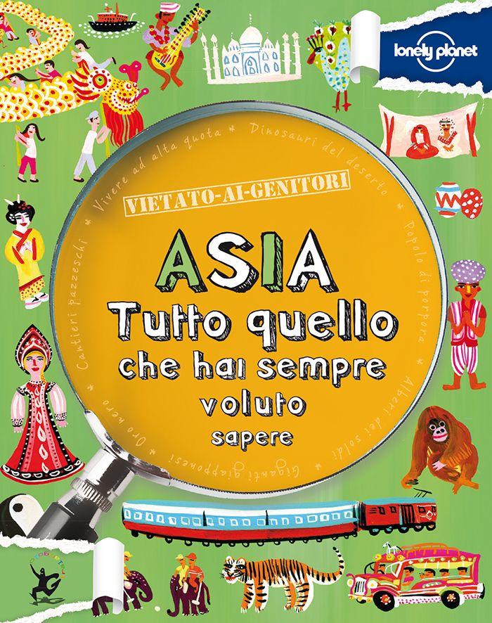 Asia - Vietato-ai-genitori - Guida di viaggio