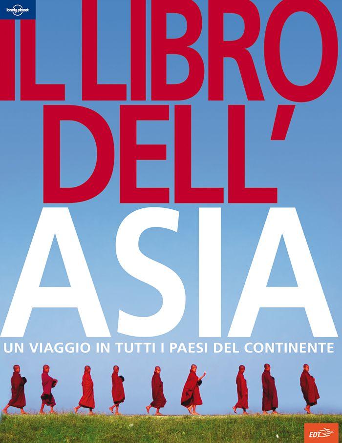 Il libro dell'Asia - Libro fotografico